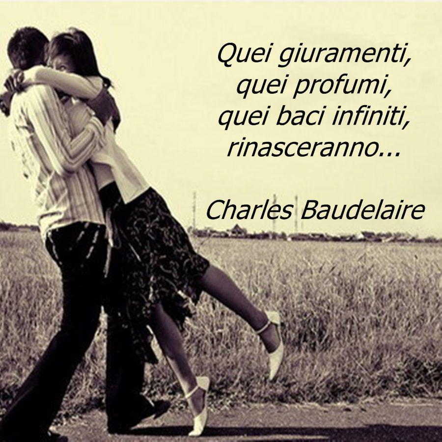 Charles Baudelaire Citazioni Emozioni Citazioni Amore