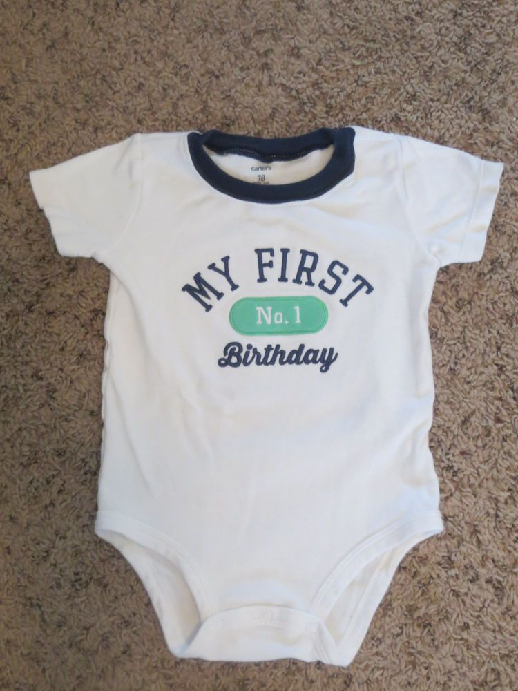 MY 1ST BIRTHDAY Bodysuit Size 18 Months Onsie Boy Birthday Shirt Carters
