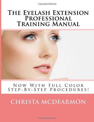 The Eyelash Extension Professional Training Manual - http - training manual