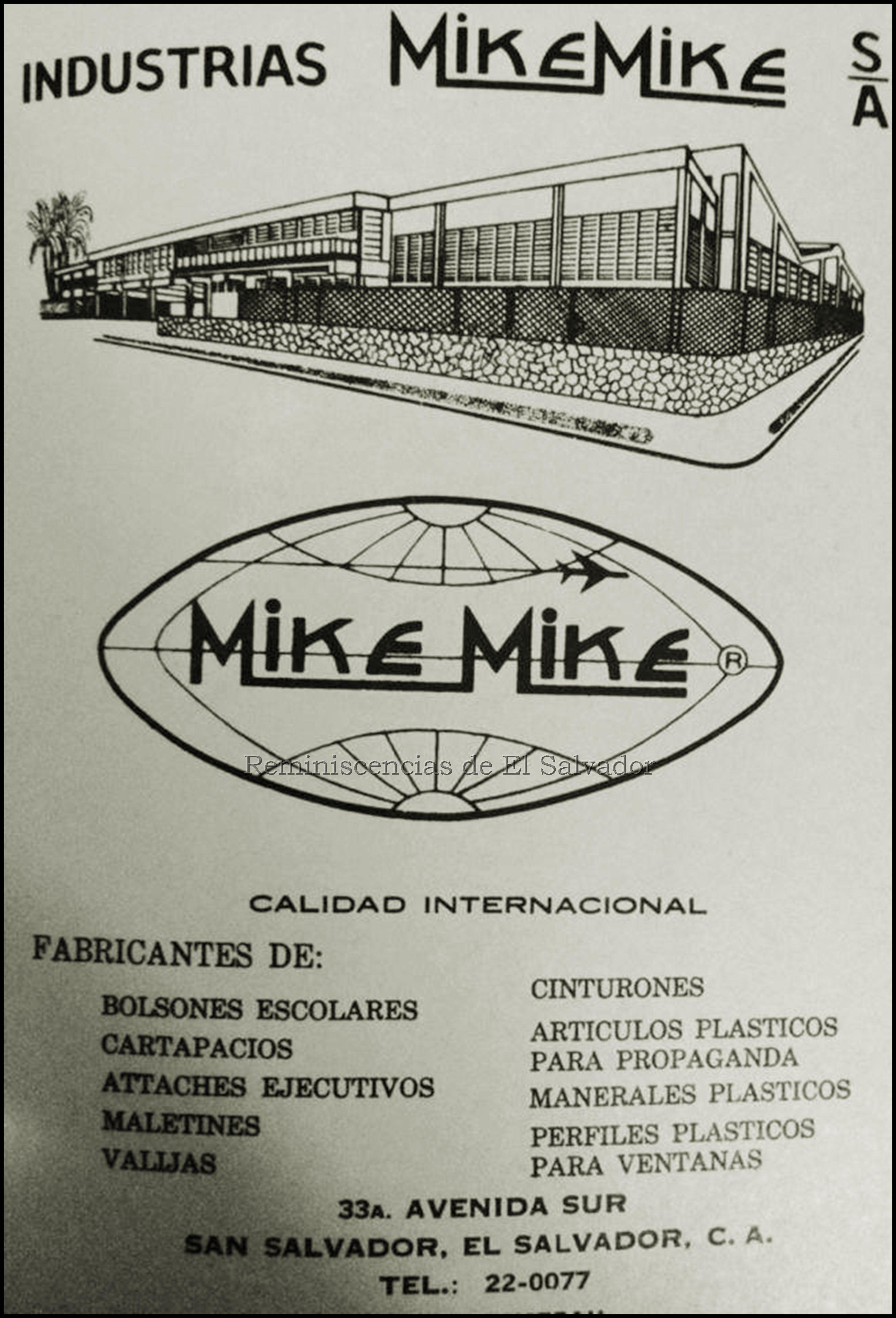Mike-Mike, empresa, fundada en 1965 por Miguel Elías Miguel, en el ...