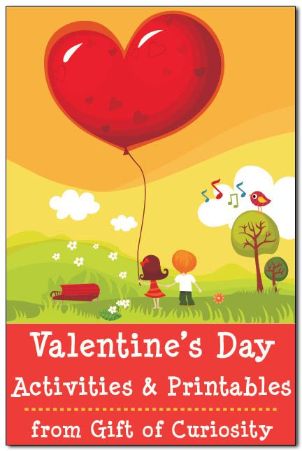 Valentines Day activities and printables || Gift of Curiosity