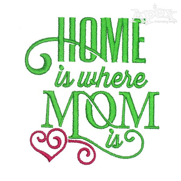Home is Where Mom is Embroidery Design | Word Art Embroidery Design Home Word Art Designs Embroidery on word art wedding, word art crochet, word art rubber stamps, word art t shirts, word art cross stitch, word art sewing, word art jewelry, word art appliques, word art home, word art buttons, word art drawing designs, word art printables, word art flowers, word art gifts, buffalo designs, word art embroidery software, word whim, word art craft,