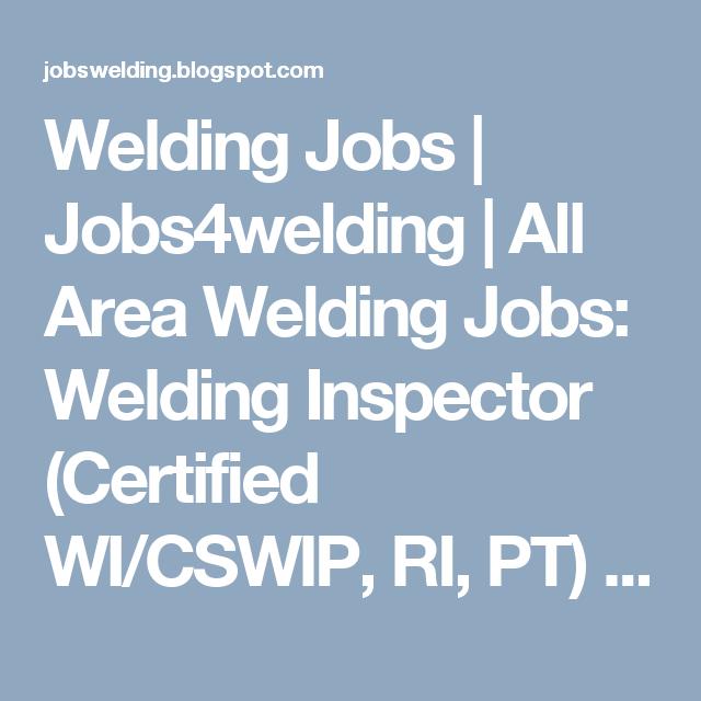 Welding Jobs | Jobs4welding | All Area Welding Jobs: Welding ...