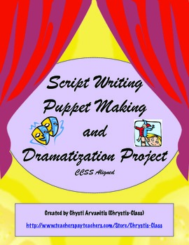Script writing puppet making and dramatization project ccss aligned stopboris Images
