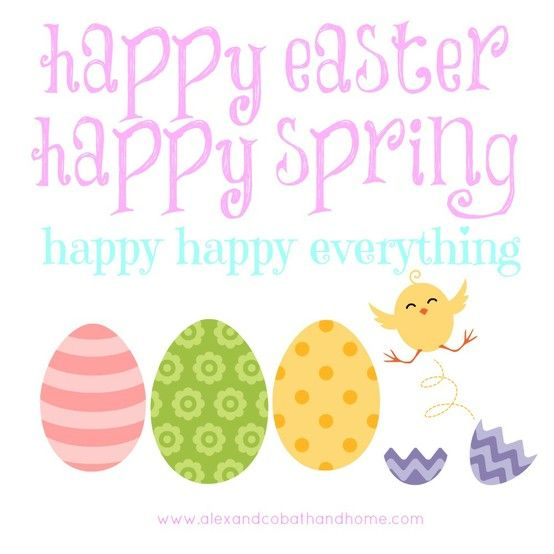 Happy Easter Happy Spring Quote Easter Spring Chicks Eggs Happy Easter Quotes Easter Quotes Spring Quotes