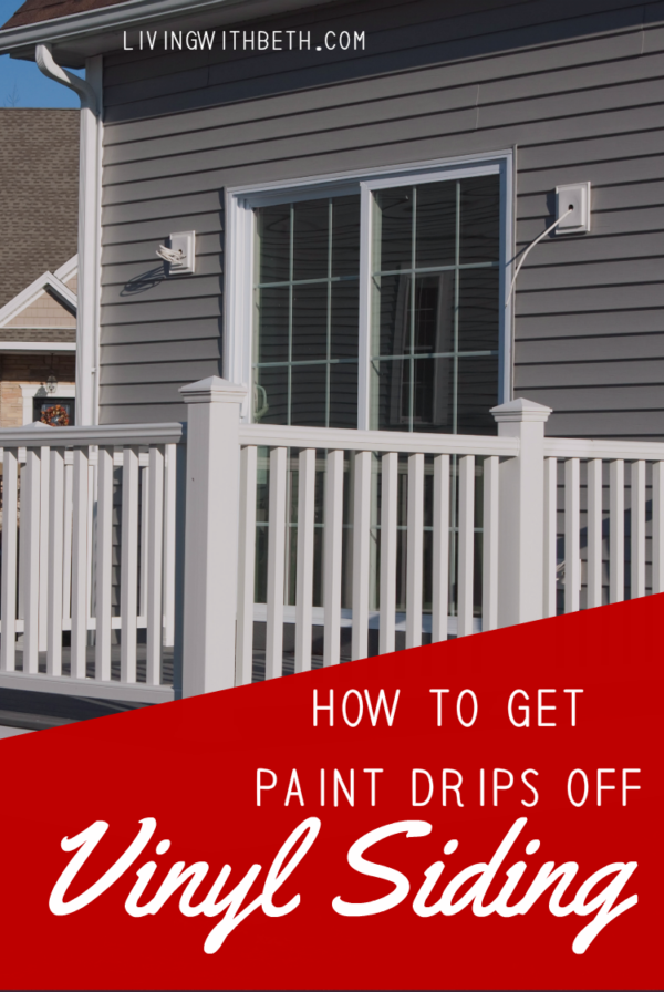 Diy Project Best Way To Get Paint Drips Off Vinyl Siding Vinyl Siding Vinyl Window Frame Drip Painting