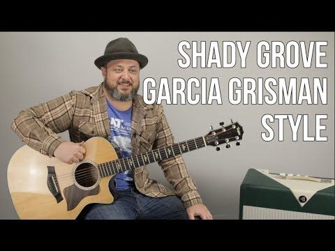 How To Play Shady Grove On Guitar Grisman Garcia Bluegrass Style