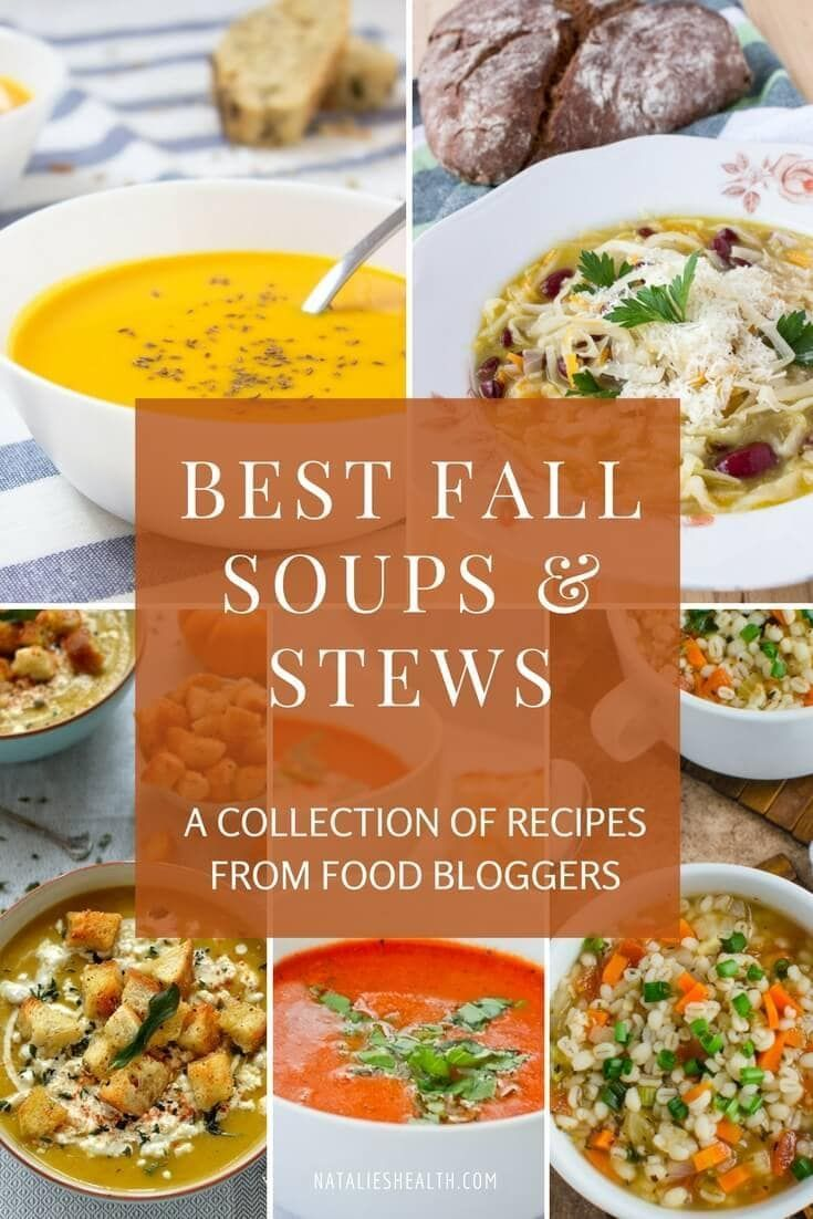 Best Fall Soups And Stews Recipes Natalie S Health Healthy Soup Recipes Fall Soups Stew Recipes