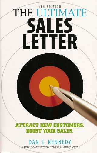 Dan Kennedyu0027s Ultimate Sales Letter Review My Reading List - business sales letter