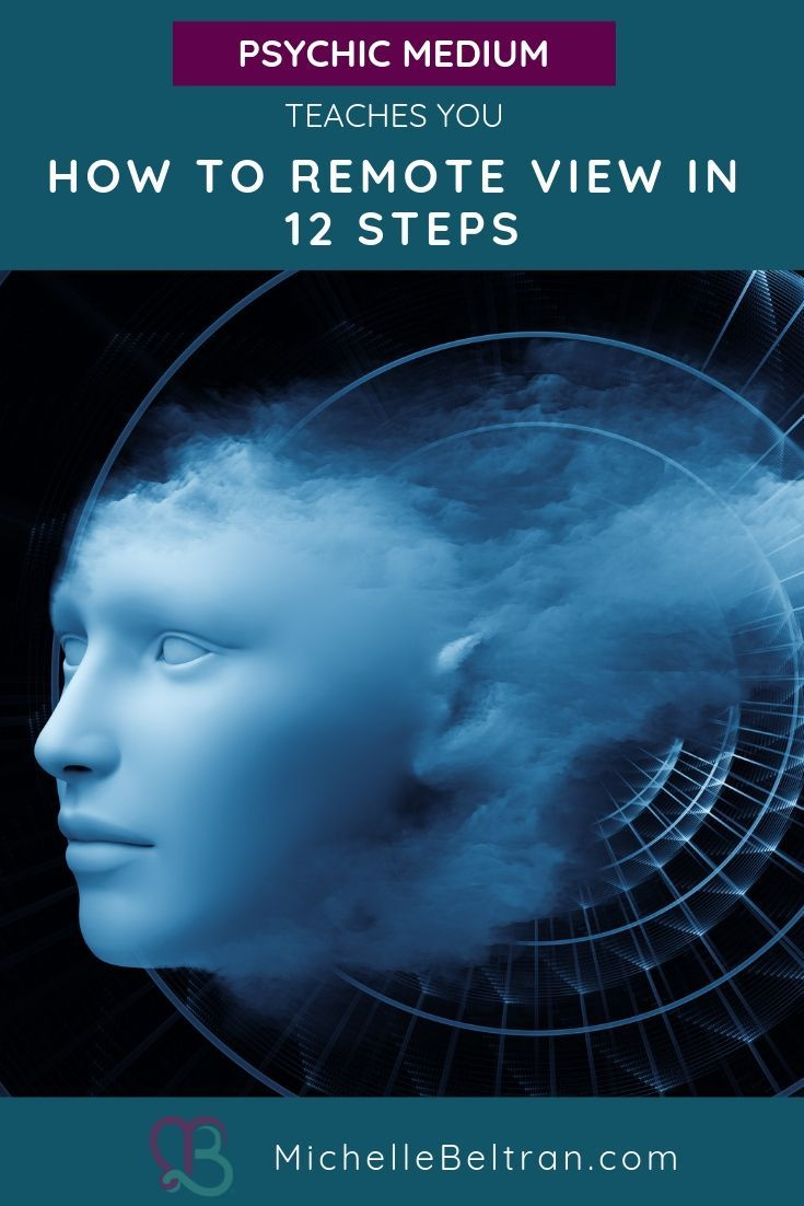 How to remote view in 12 steps psychic development