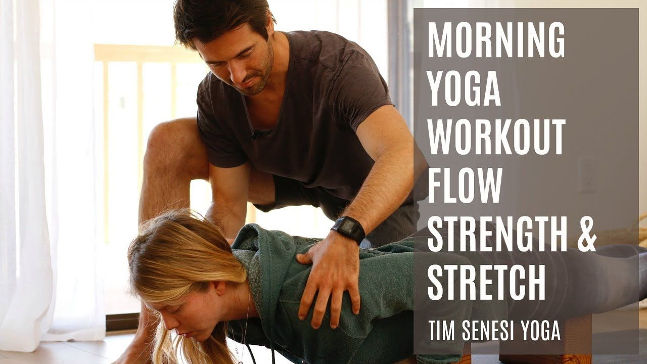 Morning Yoga Workout Flow Strength & Stretch I with Tim