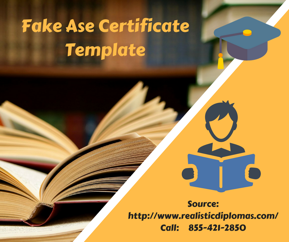 Get Fake Ase Certificate Template Online With Us At Reasonable