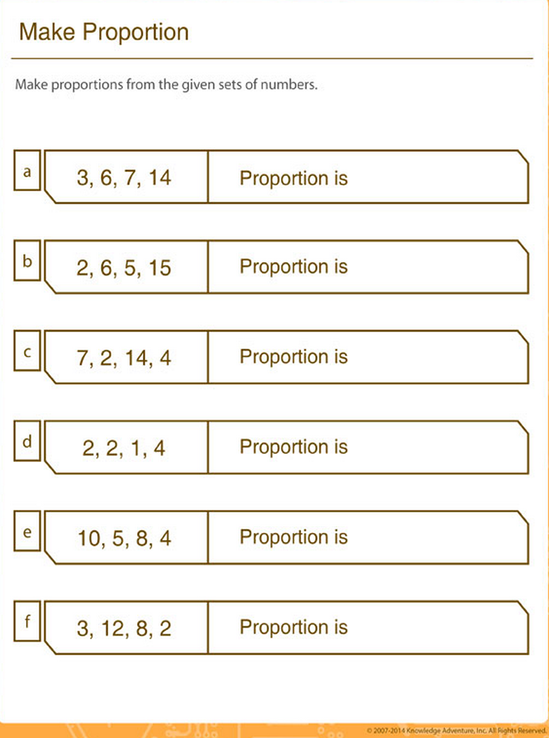 Solve the proportion for each set of numbers. math