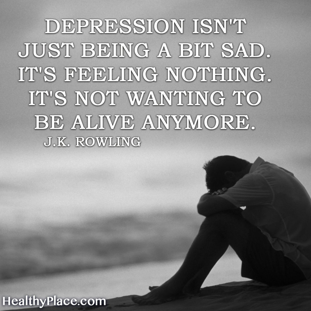 Upset Sayings: Depression Isn't Just Being A Bit Sad