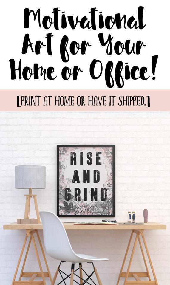 Instant download rise and grind motivational printable art for entrepreneurs home office