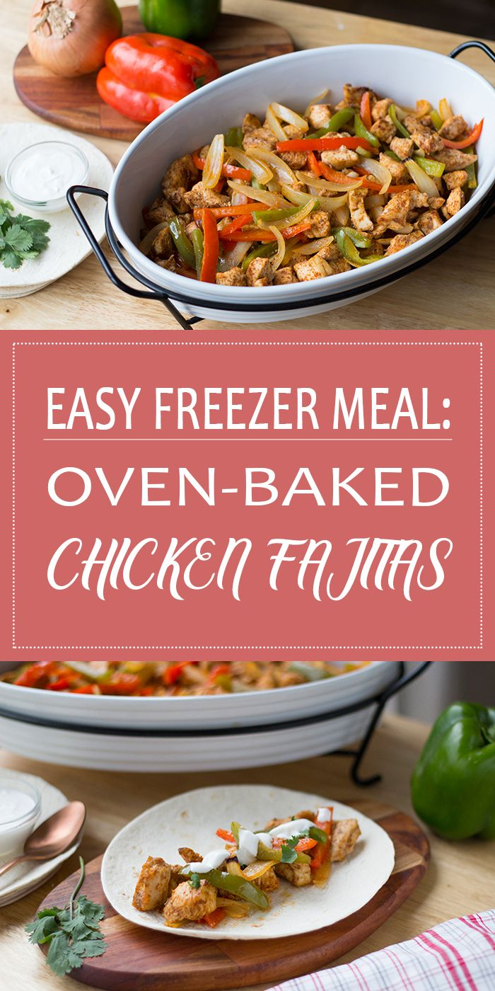 Oven Baked Chicken Fajitas Make Ahead Meal Mom Recipe Baked Chicken Fajitas Meals Chicken Fajitas