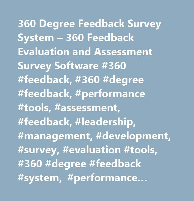 360 Degree Feedback Survey System u2013 360 Feedback Evaluation and - 360 evaluation