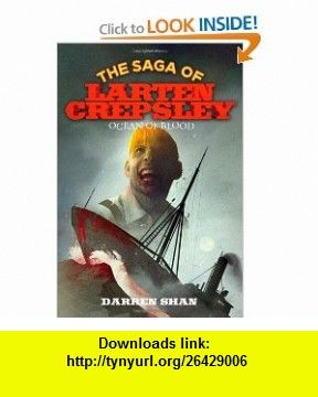 Ocean Of Blood The Saga Of Larten Crepsley 9780316078665