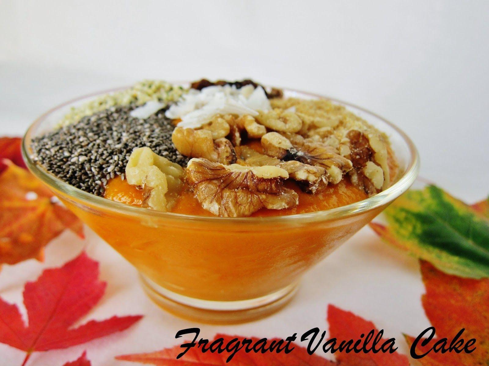 Autumn Bliss Smoothie Bowl   Fragrant Vanilla Cake