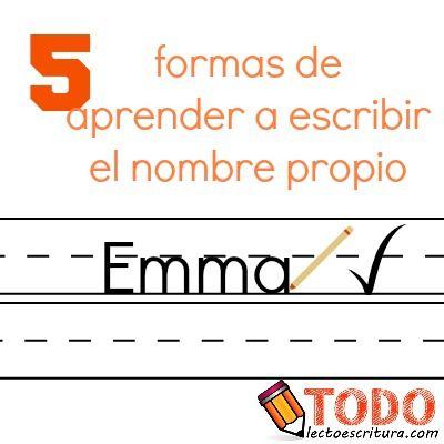 5 formas de aprender a escribir el nombre propio.