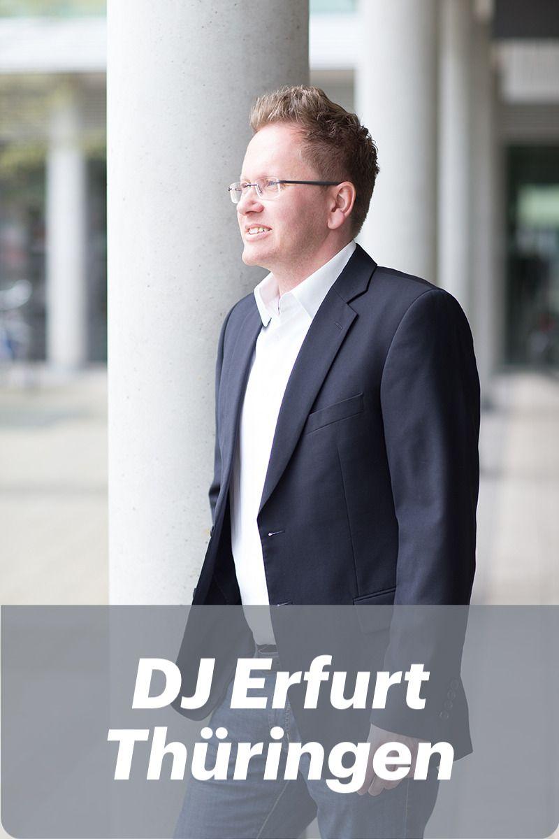 Dj Fur Erfurt In 2020 Dj Erfurt Eisenach