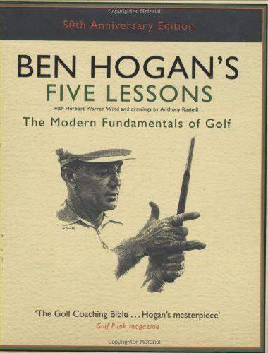 38+ Ben hogan 5 lessons modern fundamentals of golf viral