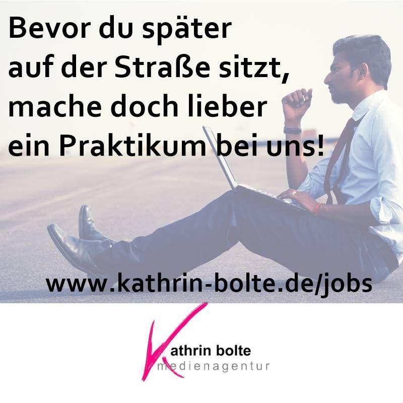 Praktikum / Schülerpraktikum | Kathrin Bolte | Medienagentur