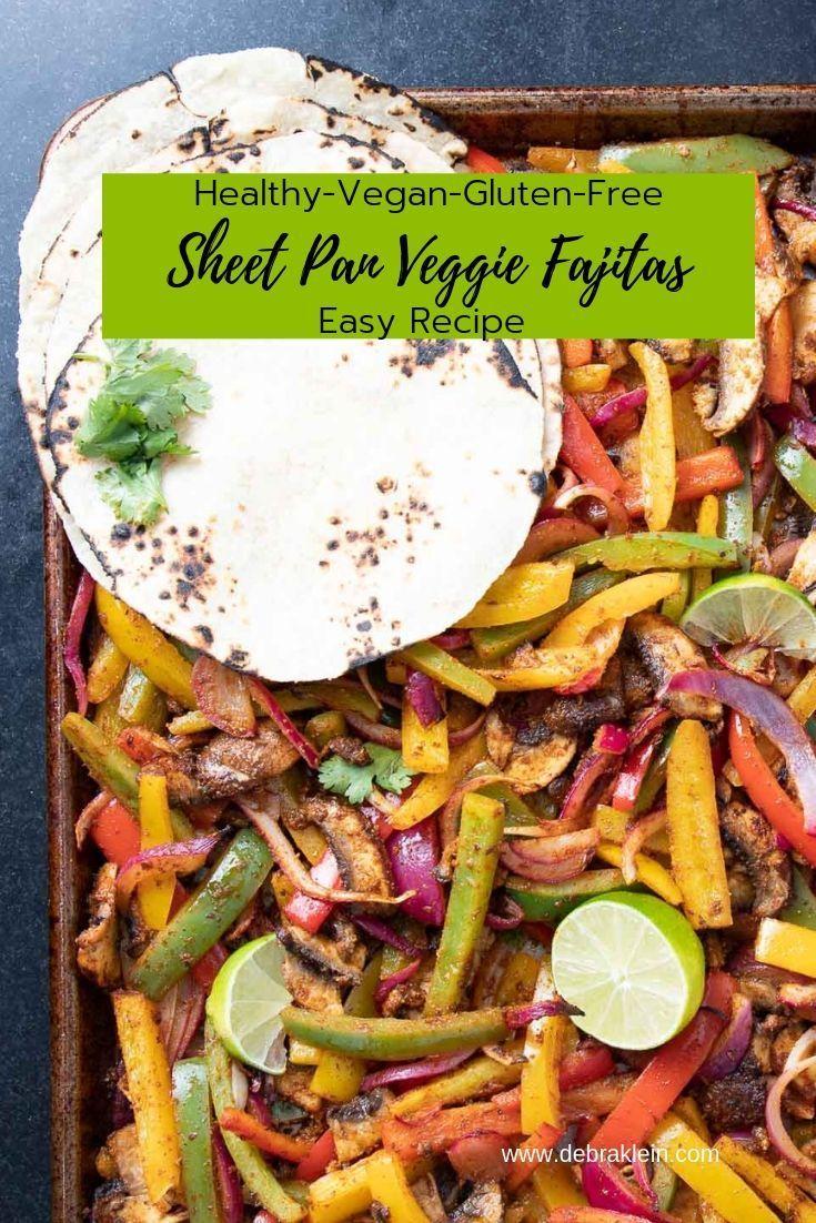Sheet Pan Veggie Fajitas Recipe Veggie Fajitas Fajita Recipe Vegan Recipes Easy