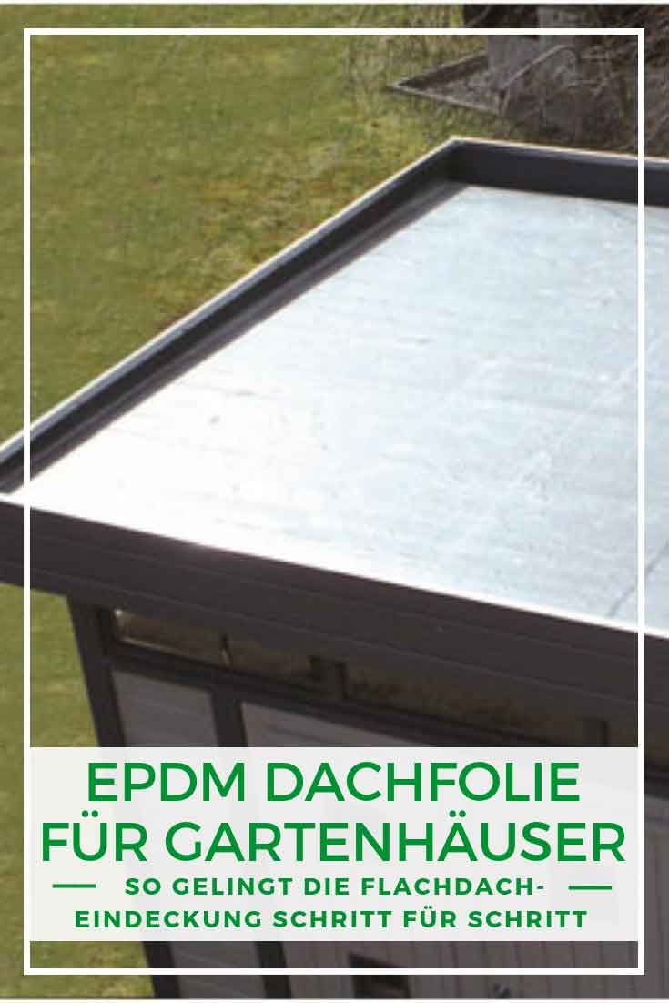 EPDM Dachfolie für Gartenhäuser Flachdach gartenhaus