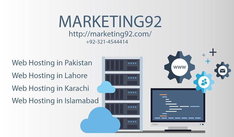 Cheap Web Hosting In Lahore Web Hosting In Lahore Marketing92 Is Providing The Most Reliable Services Of Web Hosting Web Hosting Web Hosting Services Hosting