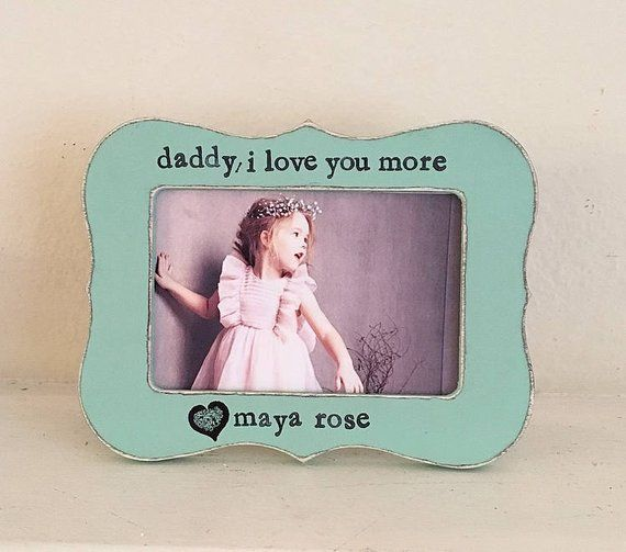 Gift For Dad From Child Daddy Picture Frame I Love My Daddy Frame