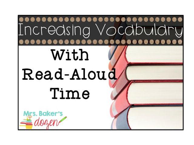 Mrs. Baker's Dozen: Increasing Vocabulary During Read-Aloud Time