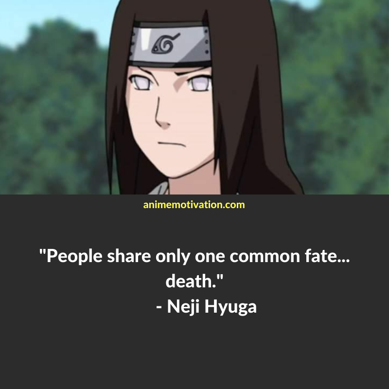 The 21+ Best Neji Hyuga Quotes That Strike A Nerve (Images)