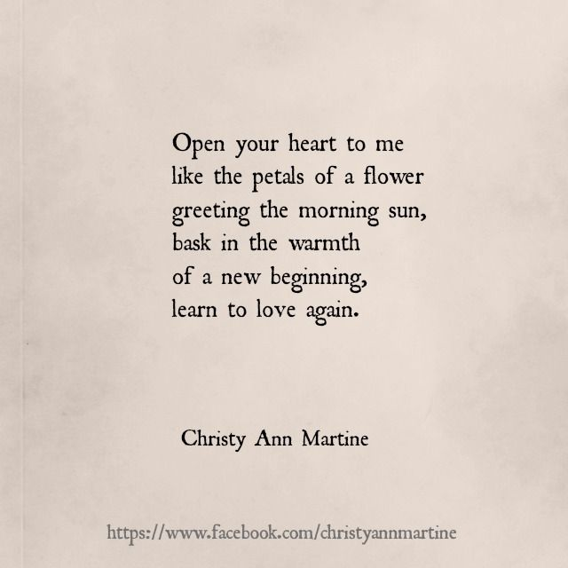 Open Your Heart Poem By Christy Ann Martine Love Poems Poetry