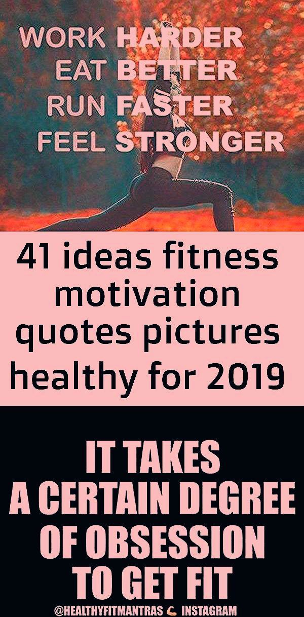41 ideas fitness motivation quotes pictures healthy for 2019 #motivation #quotes..., #Fitness #gymha...