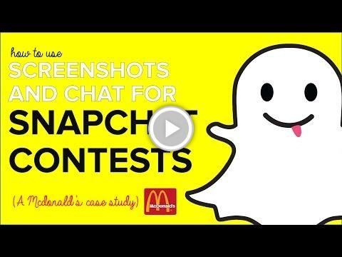 How to Use Screenshots and Chat for Snapchat Contests (McDonald's Case Study)