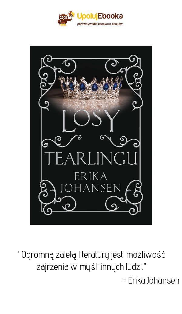Losy Tearlingu Erika Johansen Ebook Książka Cytaty Z