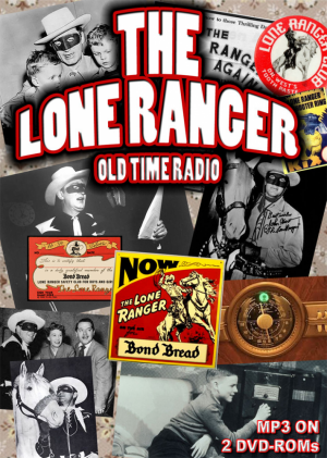 The Lone Ranger - Old Time Radio - George W. Trendle