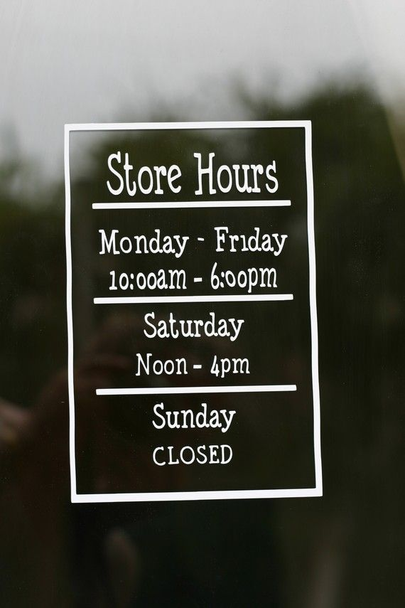Store hours shop hours business hours store sign open closed vinyl sign window sign