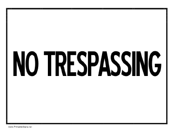 A bold black no trespassing sign to post at home or at a