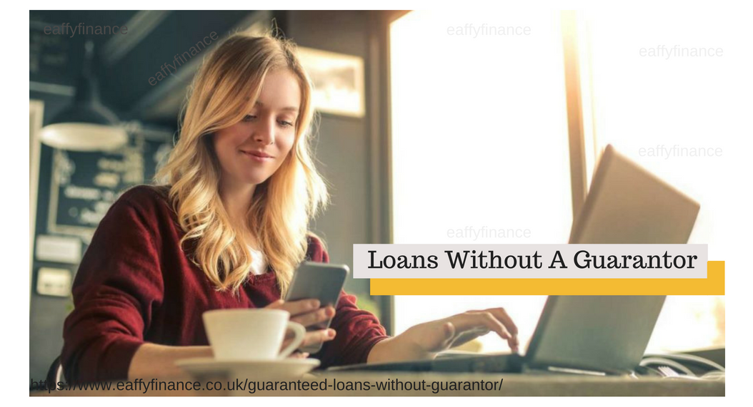 Loans Without A Guarantor Payday Loans Best Payday Loans Quick Loans