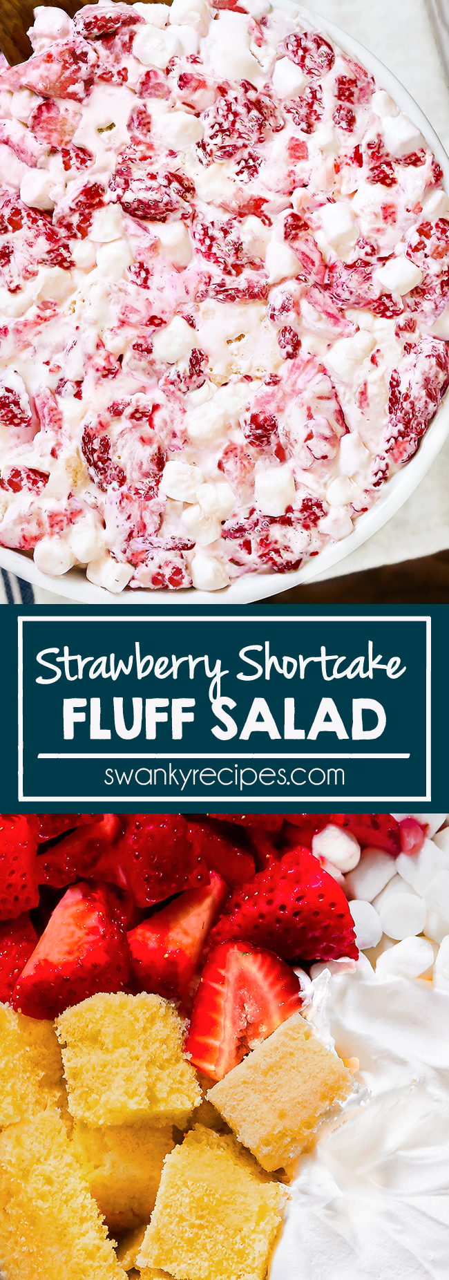 Strawberry Fluff Salad - Quick strawberry dessert salad with fresh strawberries, pound cake, whipped cream, and marshmallows. Easy summer or holiday side dish dessert. Fluff Salad I shortcake I quick dessert recipes I summer desserts I holiday desserts I appetizer #shortcake #desserts #strawberryrecipes