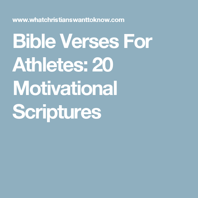 Motivational Quotes For Athletes Women: Bible Verses For Athletes: 20 Motivational Scriptures