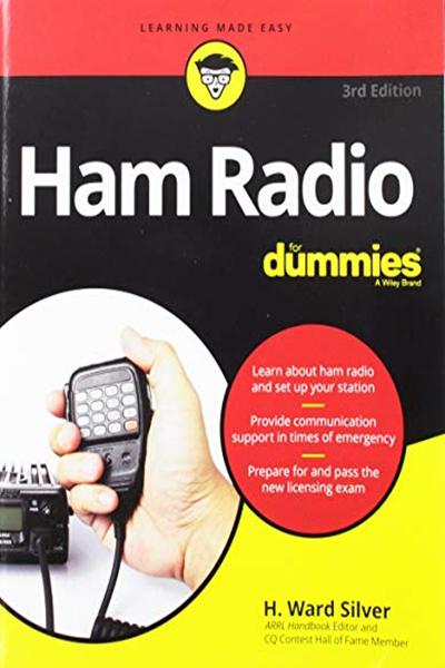 Ham Radio For Dummies For Dummies Computer Tech By H Ward Silver For Dummies Ham Radio License Ham Radio Radio