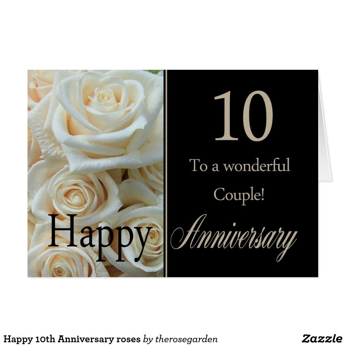 Happy 10th Anniversary Roses Card Zazzle Com Anniversary Cards For Husband 50th Anniversary Cards 20th Anniversary Cards