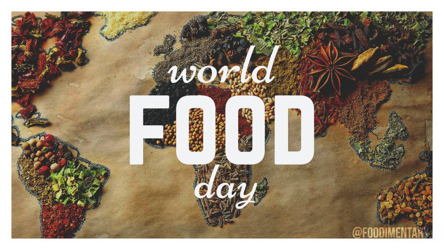 October 16th is World Food Day! / WorldFoodDay