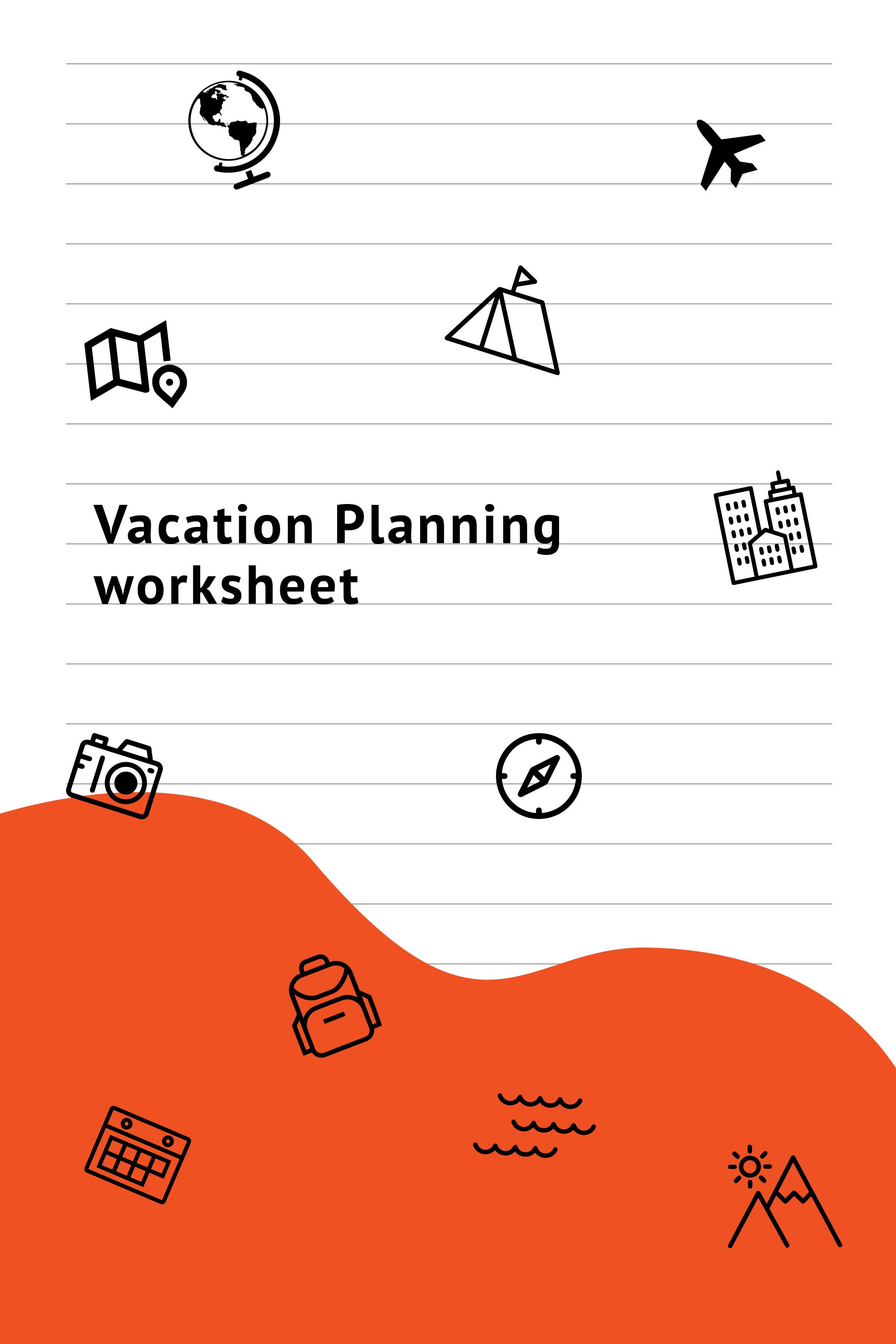 How To Plan A Vacation The Right Way