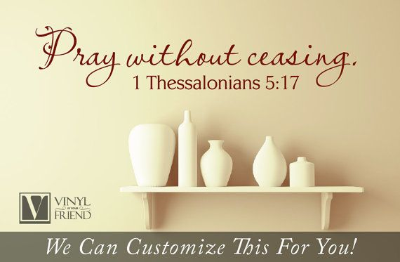 Wall decor Pray without ceasing 1 by Vinylisyourfriend on Etsy ...