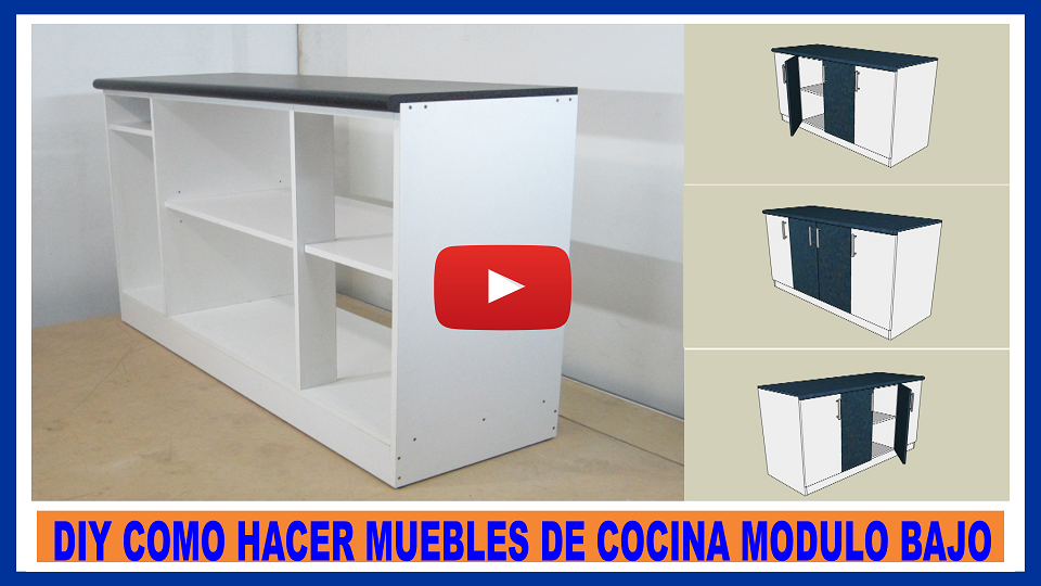 Vídeo para fabricar muebles de cocina en melamina ,proyecto DIY muy ...