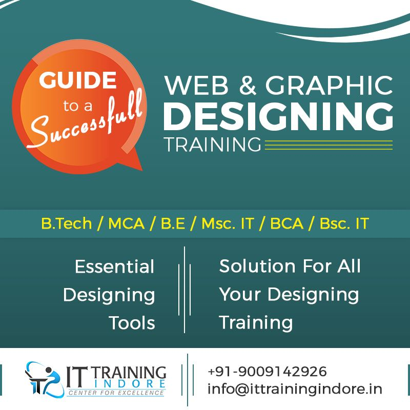 Make Designing With Essential Tools And Get Solution For All Web Graphic Designing From It Training Indore Web Design Training Web Design Indore